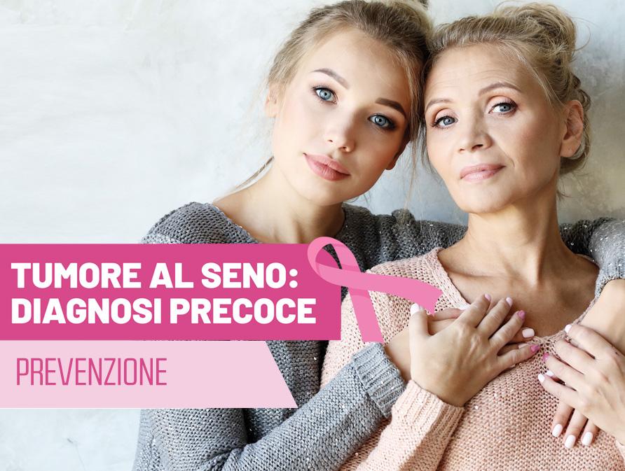 diagnosi precoce prevenzione tumore al seno